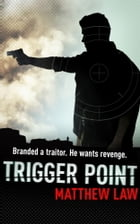 Trigger Point by Matthew Law