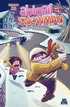 Abigail and the Snowman #4 (of 4) by Roger Langridge