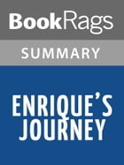 Enrique's Journey by Sonia Nazario Summary & Study Guide by BookRags