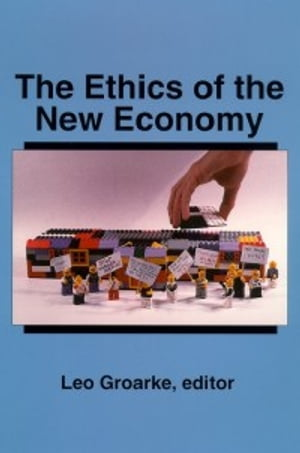 The Ethics of the New Economy Restructuring and Beyond