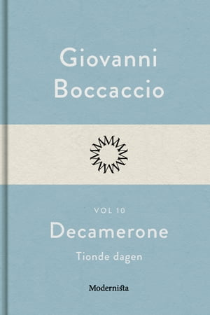 Decamerone vol 10, tionde dagen by Giovanni Boccaccio