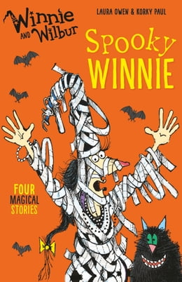 Book Winnie and Wilbur: Spooky Winnie by Laura Owen