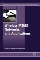 Wireless MEMS Networks and Applications by Deepak Uttamchandani