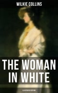 9788027231928 - John McLenan, Wilkie Collins: THE WOMAN IN WHITE (Illustrated Edition) - Kniha
