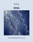 DNA: Study Guide by Roger Prior