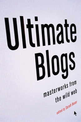 Book Ultimate Blogs by Sarah Boxer