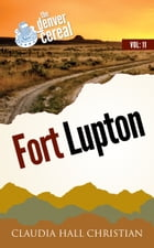 Fort Lupton by Claudia Hall Christian