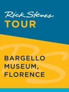 Rick Steves Tour: Bargello Museum, Florence by Rick Steves