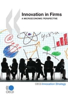 Innovation in Firms: A Microeconomic Perspective by Collective