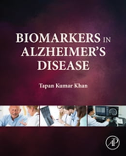 Book Biomarkers in Alzheimer's Disease by Tapan Khan