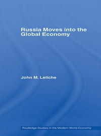 Russia Moves into the Global Economy
