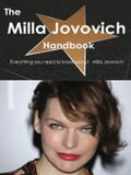 The Milla Jovovich Handbook - Everything you need to know about Milla Jovovich 7c21388c-edee-473a-9914-d81ec3ee8ca3