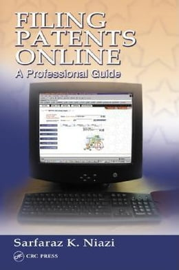 Book Filing Patents Online: A Professional Guide by Niazi, Sarfaraz K.