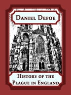 History of the Plague in England by Daniel Defoe