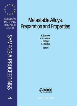 Book Metastable Alloys: Preparation and Properties by Samwer, K.W.