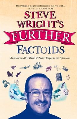 Book Steve Wright's Further Factoids by Steve Wright