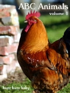 ABC Words and Pictures: Animals, Vol. 1 by buzz buzz baby