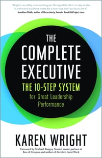Complete Executive: The 10-Step System to Powering Up Peak Performance