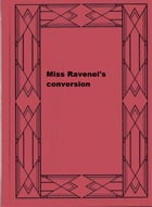 Miss Ravenel's conversion by John William De Forest