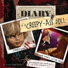 Diary of a Creepy-Ass Doll by Stacey Leigh Brooks