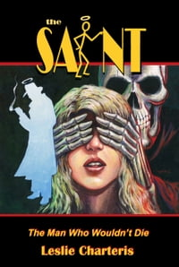 The Saint: Man Who Wouldn't Die