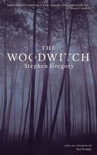 The Woodwitch by Stephen Gregory
