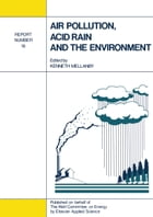 Air Pollution, Acid Rain and the Environment: Report Number 18 by Kenneth Mellanby
