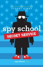 Spy School Secret Service Cover Image