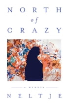 North of Crazy Cover Image