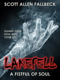 A Fistful of Soul (Lakefell Story 3)