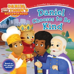 Daniel Chooses to Be Kind by Rachel Kalban