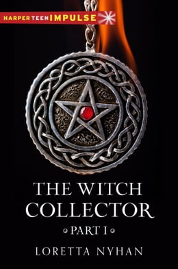 Book The Witch Collector Part I by Loretta Nyhan