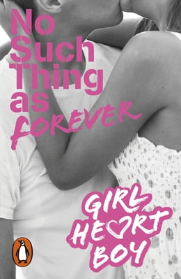 Book Girl Heart Boy: No Such Thing as Forever (Book 1) by Ali Cronin