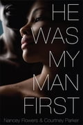 He Was My Man First 1f6469cf-6cb4-4b8a-9d28-b53e3ed6fe72