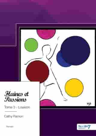 Haines et Passions, Tome 3 - Louison by Cathy Ramon