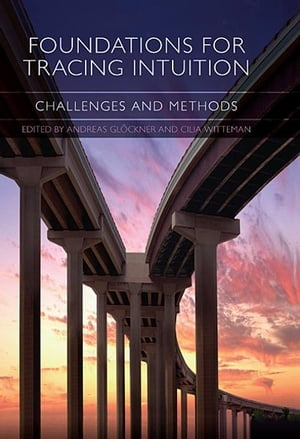 Foundations for Tracing Intuition Challenges and Methods