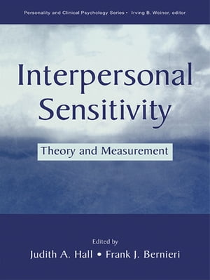 Interpersonal Sensitivity Theory and Measurement