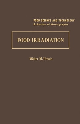 Book Food Irradiation by Urbain, Walter