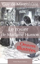 Le rosier de Madame Husson by Guy de Maupassant