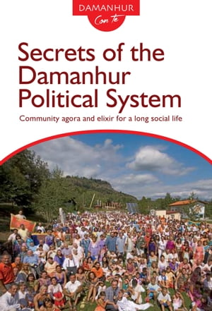 Secrets of the Damanhur Political System by Coboldo Melo