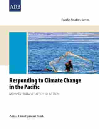 Regional Workshop on Responding to Climate Change in the Pacific by Asian Development Bank