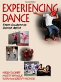 Experiencing Dance 2nd Edition
