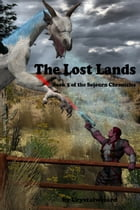 The Lost Lands by Crystalwizard