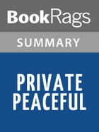 Private Peaceful by Michael Morpurgo l Summary & Study Guide by BookRags