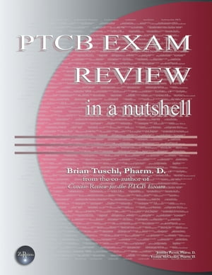 PTCB Exam Review in a Nutshell