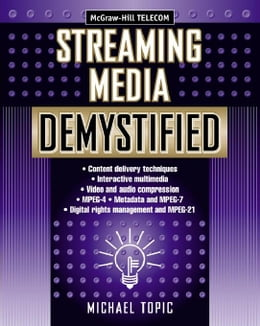 Book Streaming Media Demystified by Topic, Michael