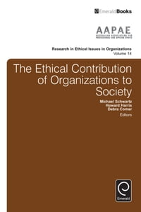 The Ethical Contribution of Organizations to Society