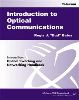 Book Introduction to Optical Communications by Bates, Regis J.