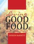 Loving Good Food from the Heart 2ce41cc9-ba53-4f61-9648-594c0d64212b