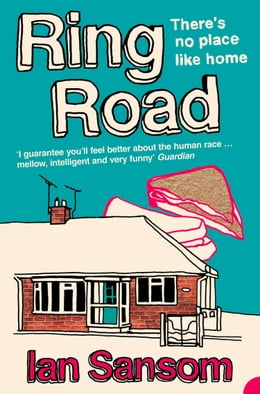 Book Ring Road: There's no place like home by Ian Sansom